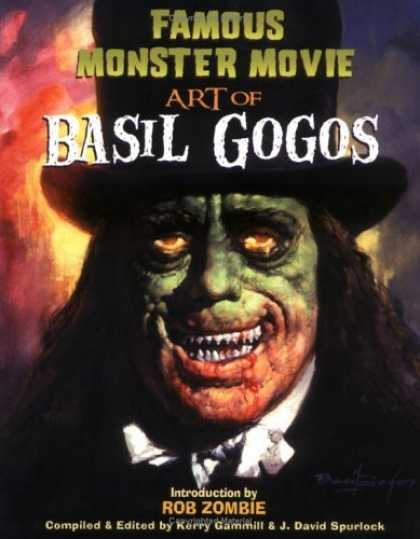 Bestselling Comics (2006) - Famous Monster Movie Art Of Basil Gogos by - Famous Monster Movie - Art Of Basil Gogos - Kerry Gammill - Rob Zombie - David Spurlock