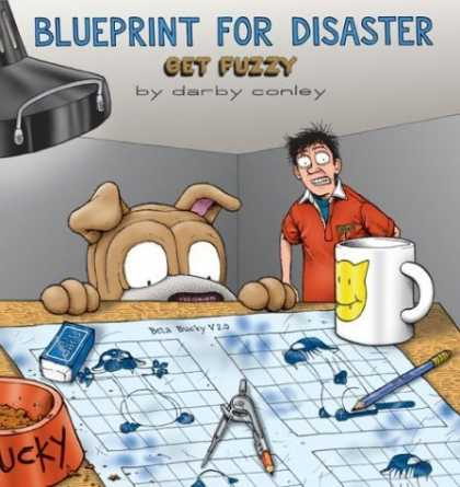 Bestselling Comics (2006) - Blueprint for Disaster: A Get Fuzzy Collection by Darby Conley - Dog - Man - Mug - Table - Pencil