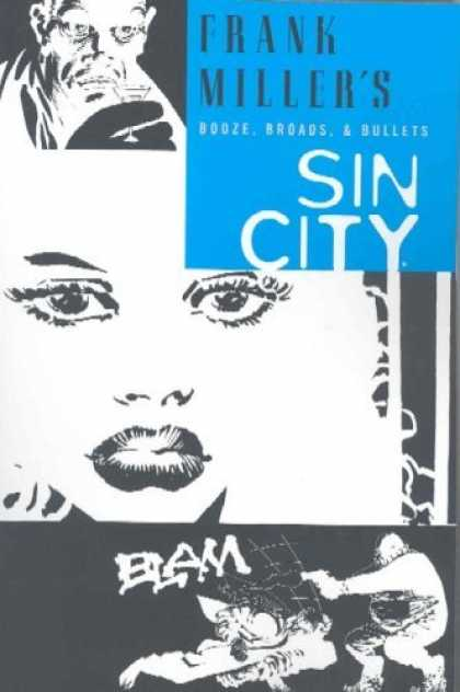 Bestselling Comics (2006) - Booze, Broads, & Bullets (Sin City, Book 6: Second Edition) by Frank Miller - Frank Miller - Booze - Broads - Bullets - Alcohol