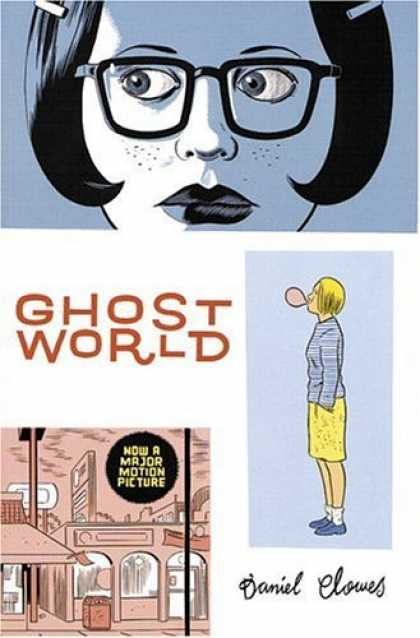 Bestselling Comics (2006) - Ghost World by Daniel Clowes