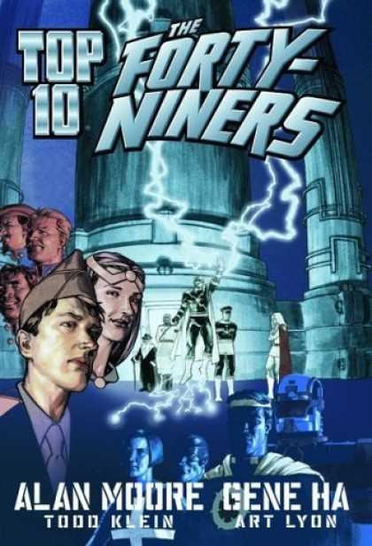 Bestselling Comics (2006) - Top Ten: The Forty-Niners (Top Ten) by Alan Moore
