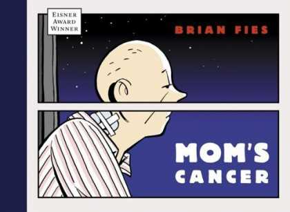 Bestselling Comics (2006) - Mom's Cancer by Brian Fies
