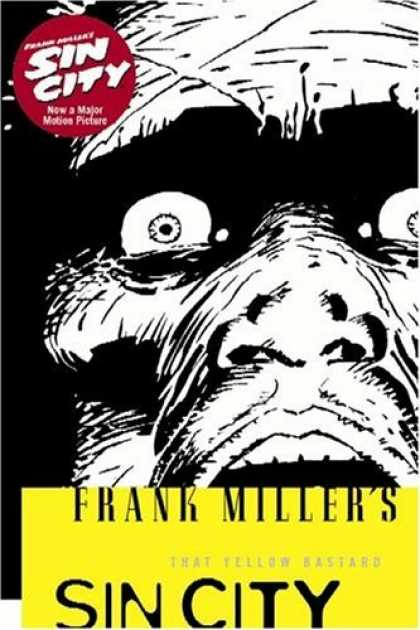 Bestselling Comics (2006) - That Yellow Bastard (Sin City, Book 4: Second Edition) by Frank Miller - Sin City - New Major - Frank Millers - Motion Picture - Man