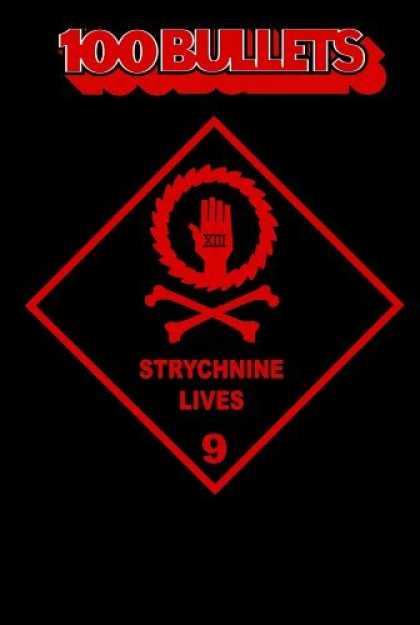 Bestselling Comics (2006) - Strychnine Lives (100 Bullets, Vol. 9) by Brian Azzarello - 100 Bullets - Hand - Bones - Strychnine - Lives