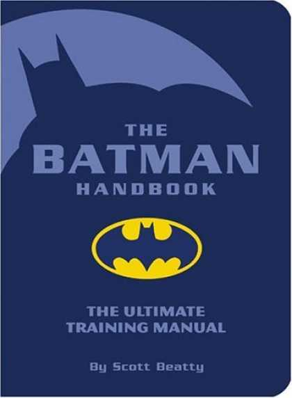 Bestselling Comics (2006) - The Batman Handbook: The Ultimate Training Manual by Scott Beatty - Batman - Shadow - Night - Outline - Bat Signal