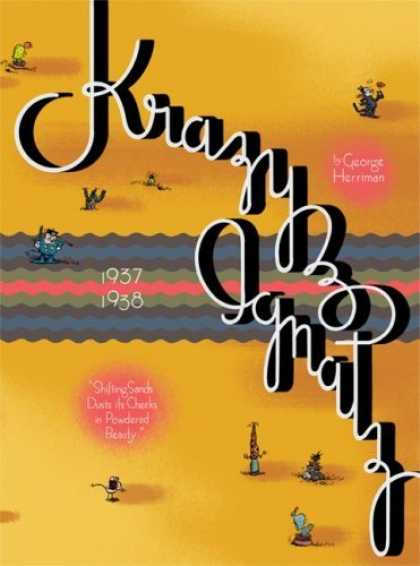 "Bestselling Comics (2006) - Krazy & Ignatz 1937-1938: ""Shifting Sands Dusts its Cheeks in Powdered Beauty"" ("