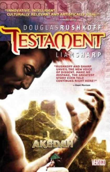 Bestselling Comics (2006) - Testament: Akedah (Testament) by Douglas Rushkoff - Innovative Intelligent - Culturally Relevant And Artistically Vital - Liam Sharp - New Voice Of Dissen - Douglas Rushkoff