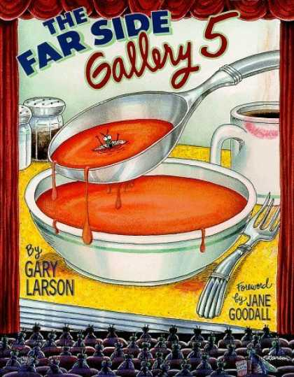 Bestselling Comics (2006) - The Far Side Gallery 5 by Gary Larson - The Far Side - Gallery 5 - Soup - Spoon - Fly