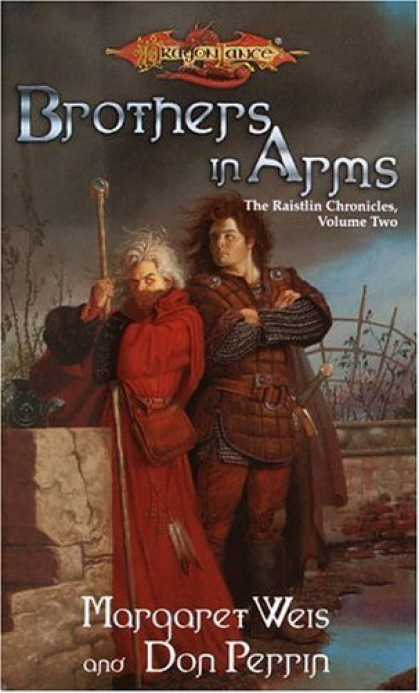 Bestselling Comics (2006) - Brothers in Arms (Dragonlance: Raistlin Chronicles, Book 2) by Margaret Weis - Brothers In Arms - The Raistlin Chronicles - Volume Two - Margaret Weis - Don Perrin