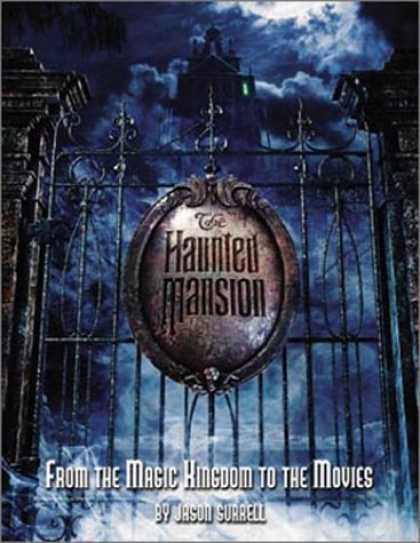 Bestselling Comics (2006) - The Haunted Mansion: From the Magic Kingdom to the Movies by Jason Surrell - The Haunted Mansion - From The Magic Kingdom To The Movies - Wrought Metal Gate - Nighttime Sky - Disney