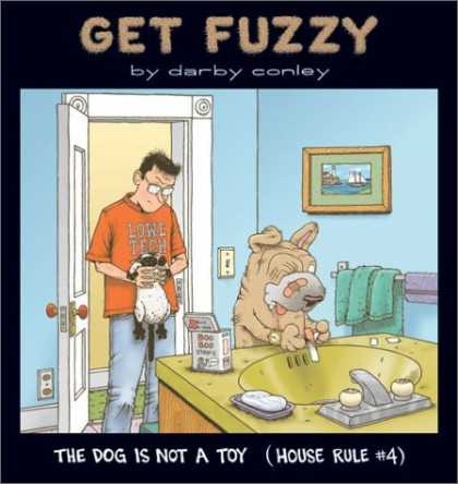 Bestselling Comics (2006) - The Dog Is Not a Toy: House Rule #4 by Darby Conley - Dog - Cat - Toy - Bathroom - Sink