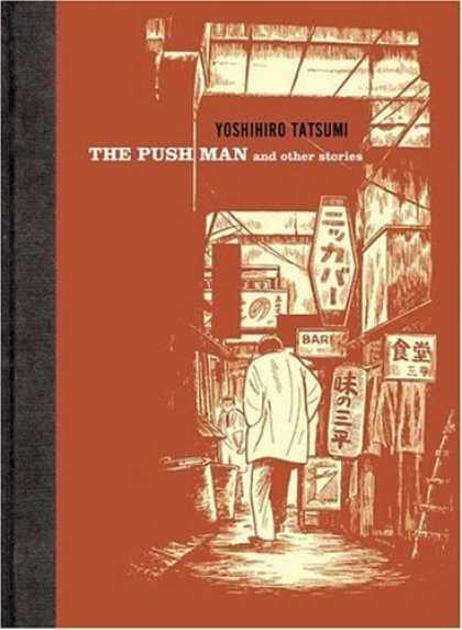 Bestselling Comics (2006) - The Push Man and Other Stories by Yoshihiro Tatsumi