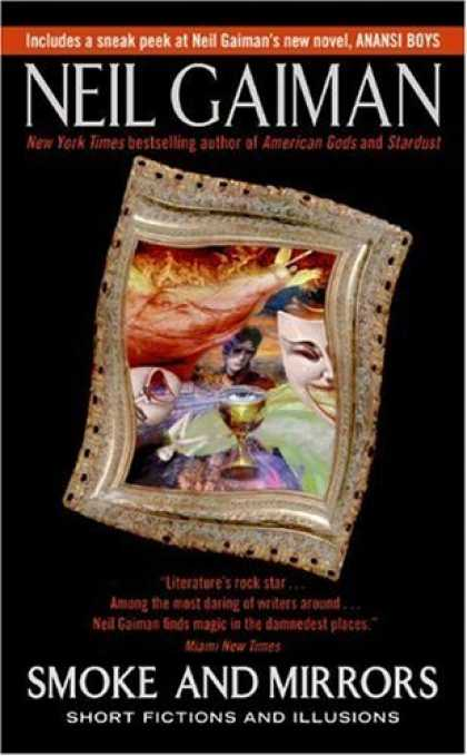 Bestselling Comics (2006) - Smoke and Mirrors: Short Fictions and Illusions by Neil Gaiman - Framed Mirror - Swirls - Woman In Long Dress - Faces - Wine Glass