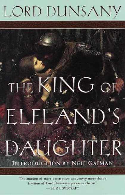 Bestselling Comics (2006) - The King of Elfland's Daughter (Del Rey Impact) by Lord Dunsany - Lord Dunsany - The King Of Elflandss Daughter - Neil Gaiman - Hplovecraft