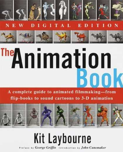 Bestselling Comics (2006) - The Animation Book: A Complete Guide to Animated Filmmaking--From Flip-Books to