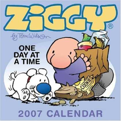 Bestselling Comics (2006) - Ziggy 2007 Day-to-Day Calendar by Tom Wilson - 2007 Calender - Tom Wilson - One Day At A Time - Cookies - Ziggy