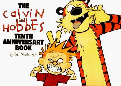 Bestselling Comics (2006) - The Calvin and Hobbes Tenth Anniversary Book by Bill Watterson - Tenth Anniversary - Calvin - Hobbes - Bunny Ears - Funny Faces