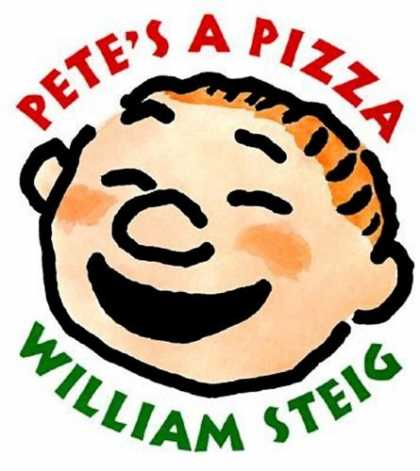 Bestselling Comics (2006) - Pete's a Pizza by - Pizza - Petes - Petes Pizza - William Steig - Happy Boy