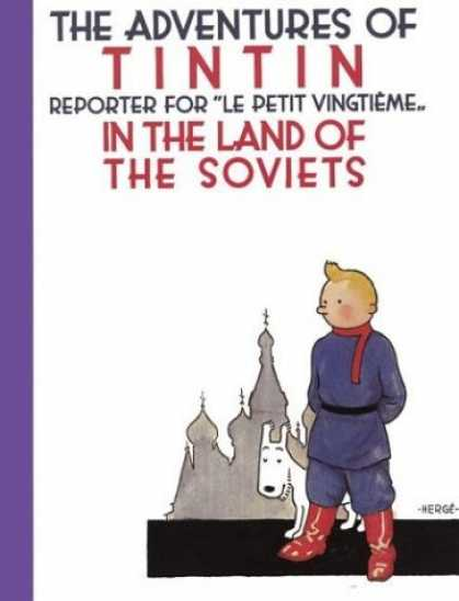 Bestselling Comics (2006) - The Adventures of Tintin in the Land of the Soviets (Adventures of Tintin) by He - Man - Dog - Cartoon - Church - Adventure