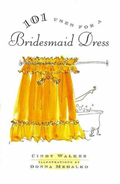 Bestselling Comics (2006) - 101 Uses for a Bridesmaid Dress by Cindy Walker