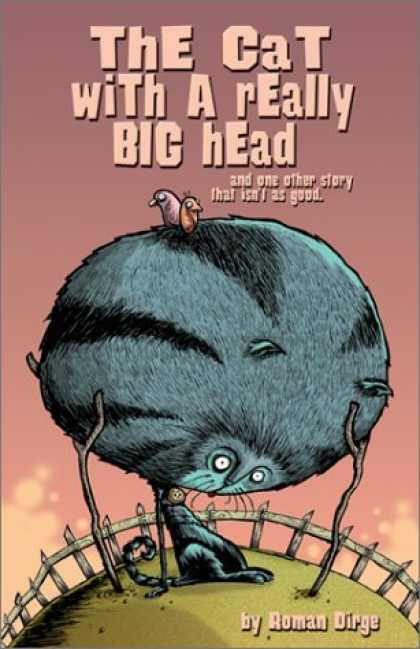 Bestselling Comics (2006) - The Cat with a Really Big Head, and One Other Story that Isn't as Good by Roman