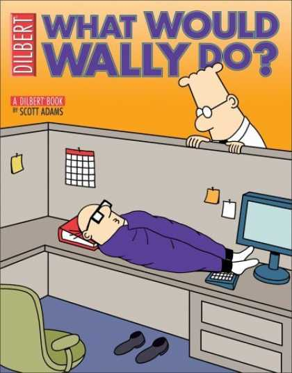 Bestselling Comics (2006) - What Would Wally Do?: A Dilbert Treasury (Dilbert Books (Paperback Andrews McMee - Dilbert - Scott Adams - Man - Office - Computer