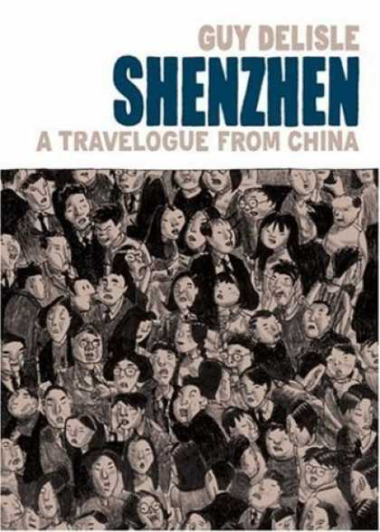 Bestselling Comics (2006) - Shenzhen: A Travelogue From China by Guy Delisle - Guy Delisle - Shenzhen - Crowd - People - A Travelogue From China