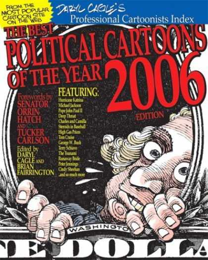 Bestselling Comics (2006) - The Best Political Cartoons of the Year, 2006 Edition (Best Political Cartoons o
