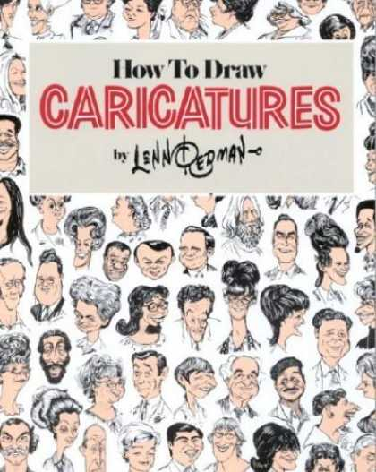 Bestselling Comics (2006) - How To Draw Caricatures by Lenn Redman - Caricatures - How To Draw - Lenn Redman - Faces - Distorted Features