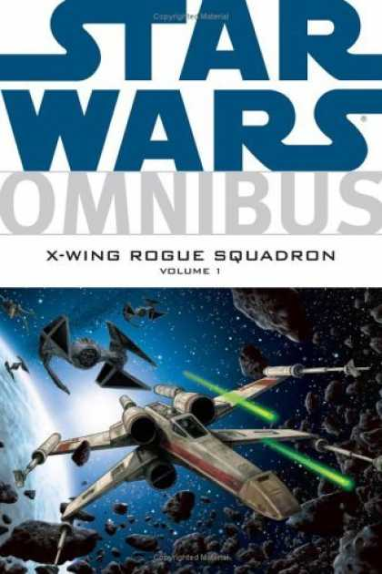 Bestselling Comics (2006) - Star Wars Omnibus: X-Wing Rogue Squadron Volume 1 (Star Wars: Omnibus) by Haden - Tie Fighters - X-wing Fighters - Asteroid Field - Outer Space - Lasers