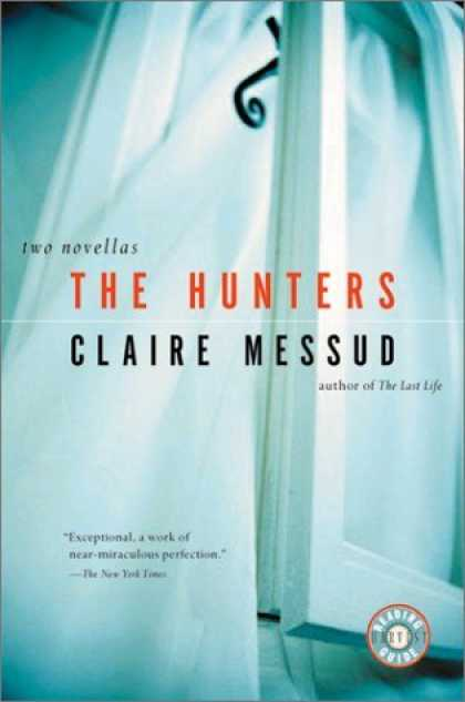 Bestselling Comics (2006) - The Hunters by Claire Messud