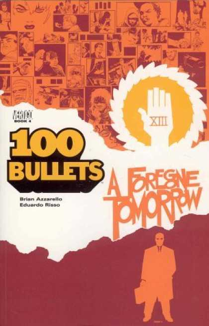 Bestselling Comics (2006) - 100 Bullets Vol. 4: A Foregone Tomorrow by Brian Azzarello - Foregone Tomorrow - Xiii - 100 Bullets - Vertigo - Oranges