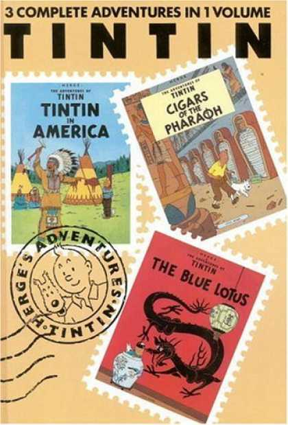 Bestselling Comics (2006) - The Adventures of Tintin: Tintin in America / Cigars of the Pharaoh / The Blue L - 3 Adventures - 1 Volume - Here In America - Cigars Of The Pharaoh - The Blu Lotus