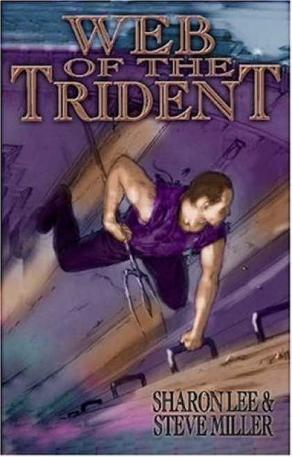 Bestselling Comics (2006) - Web Of Trident by Sharon Lee - Web Of The Trident - Yound Men - Strong Musuls - Steps - Sharon Lee U0026 Steve Miller