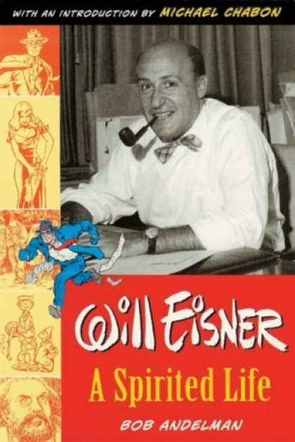 Bestselling Comics (2006) - Will Eisner: A Spirited Life by Bob Andelman