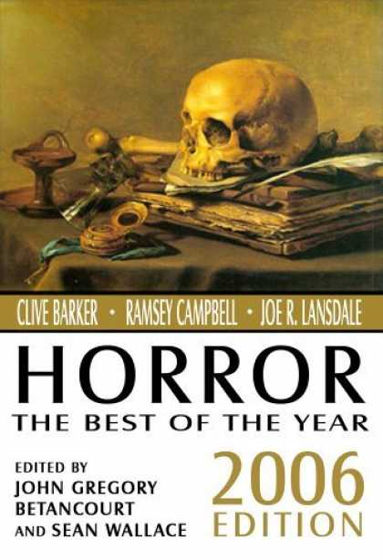 Bestselling Comics (2006) - Horror: The Best of the Year, 2006 Edition (Horror: The Best of) by John Betanco