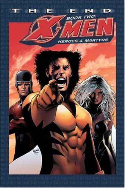 Bestselling Comics (2006) - X-Men: The End Book Two: Heroes and Martyrs by Chris Claremont - Super Powers - Fighting - Action - Love - Yelling