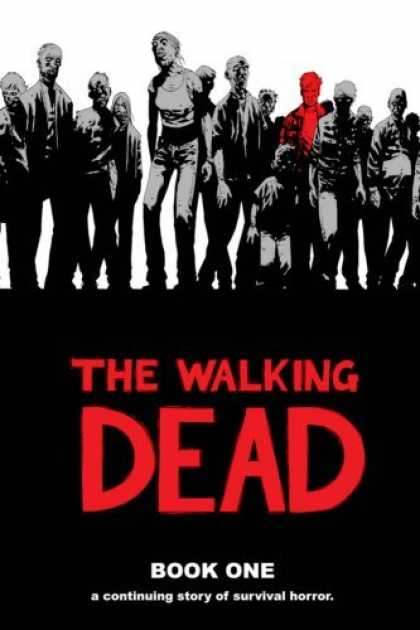 Bestselling Comics (2006) - The Walking Dead Book 1 (Walking Dead) by Robert Kirkman - Grateful Dead - One Red - Scary - Zombies - Anorexic