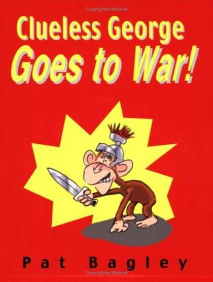 Bestselling Comics (2006) - Clueless George Goes to War by Pat Bagley
