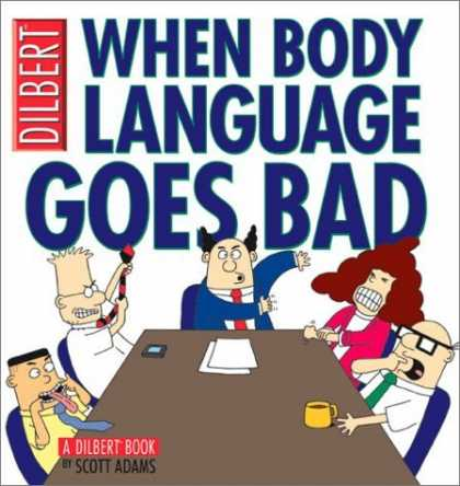 Bestselling Comics (2006) - When Body Language Goes Bad: A Dilbert Book by Scott Adams - When Body Language Goes Bad - Dilbert - Alice - Scott Adams - Tie