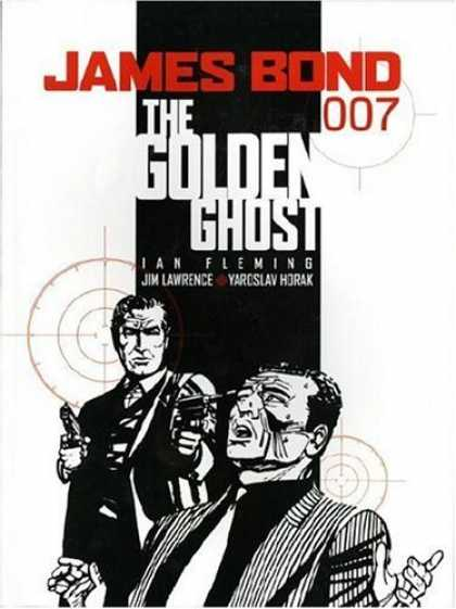 Bestselling Comics (2006) - James Bond: The Golden Ghost (James Bond (Graphic Novels)) by Ian Fleming - James Bond 007 - The Golden Ghost - Ian Fleming - Jim Lawrence - Black And White