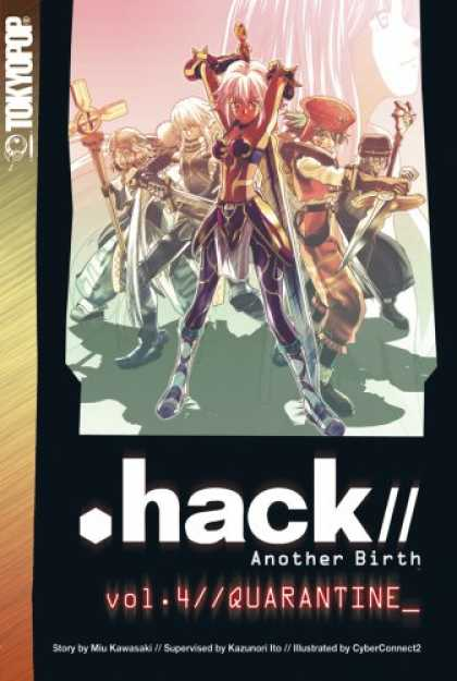Bestselling Comics (2007) - .hack// Another Birth Volume 4 (Hack//Another Birth) by Kazunori Ito - Tokyopop - Hack - Another Birth - Vol 4 - Quarantine