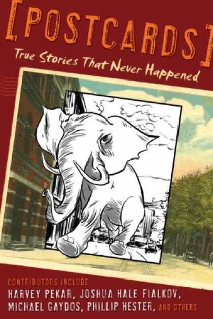 Bestselling Comics (2007) - Postcards: True Stories That Never Happened