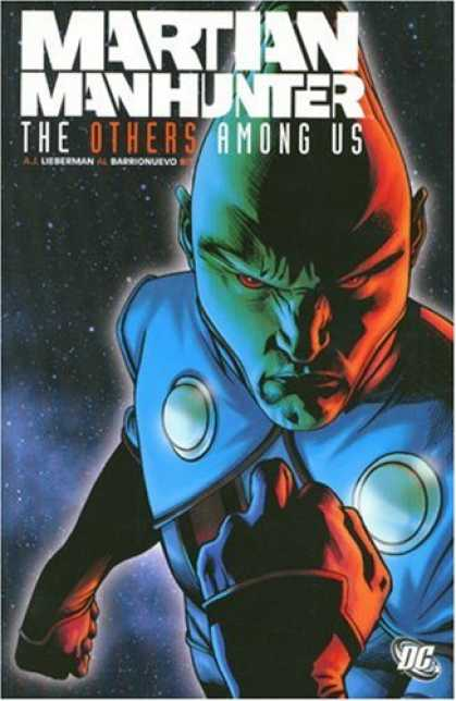 Bestselling Comics (2007) - Martian Manhunter: Others Among Us by A.J. Lieberman - Dc Comic - Lee Berman - Alien - Hunter - Outer Space