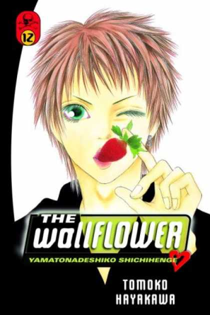 Bestselling Comics (2007) - The Wallflower 12: Yamatonadeshiko Shichihenge (Wallflower: Yamatonadeshiko Shic - Strawberry - The Wallflower - Man - Tomoko Hayakawa - Heart
