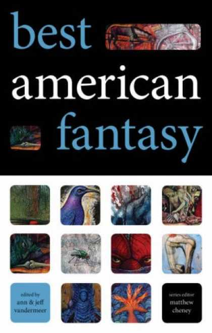 Bestselling Comics (2007) - Best American Fantasy by Jeff VanderMeer