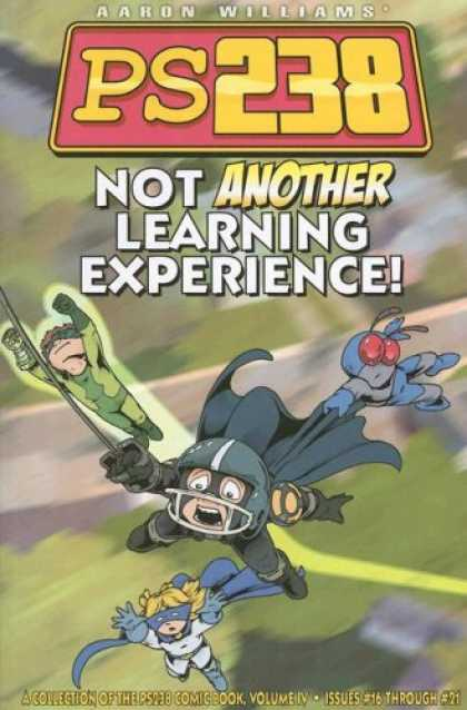 Bestselling Comics (2007) - PS 238 4: Not Another Learning Experience (PS238 Comic Books) by Ps 238