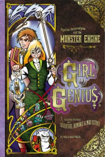 Bestselling Comics (2007) - Girl Genius Volume 3: Agatha Heterodyne & The Monster Engine (Girl Genius) by Ph