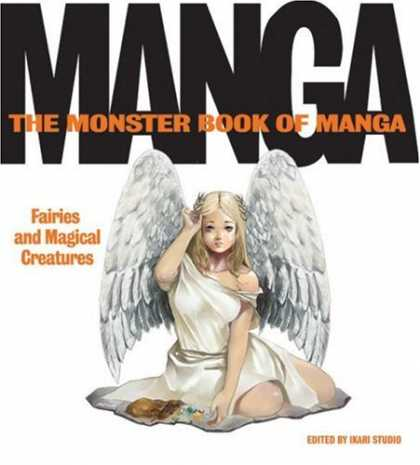 Bestselling Comics (2007) - The Monster Book of Manga: Fairies and Magical Creatures: Draw Like the Experts - Manga - The Monster Book Of Manga - Fairies And Magical Creatures - Angel - Ikari Studio