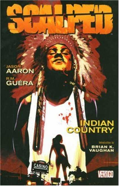 Bestselling Comics (2007) - Scalped: Indian Country - Volume 1 (Scalped) by Jason Aaron - Scalped - Jason Aaron - Rm Guera - Indian Country - Braink